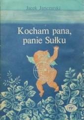 Okładka książki Kocham pana, panie Sułku Jacek Janczarski