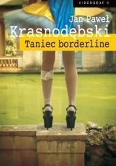 Okładka książki Taniec borderline Jan Paweł Krasnodębski