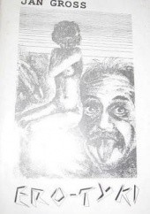 Okładka książki Ero-tyki Jan Gross