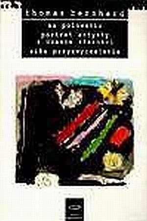 Okładka książki Na polowaniu. Portret artysty z czasów starości. Siła przyzwyczajenia Thomas Bernhard