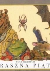 Okładka książki Straszna piątka Wolf Erlbruch