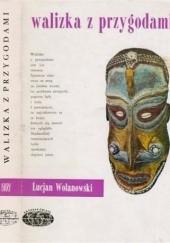 Okładka książki Walizka z przygodami Lucjan Wolanowski