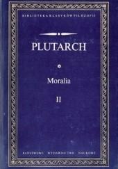 Okładka książki Moralia (Wybór) II Plutarch