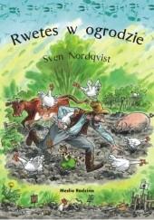 Okładka książki Rwetes w ogrodzie Sven Nordqvist