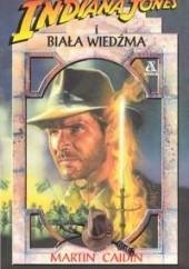 Okładka książki Indiana Jones i Biała Wiedźma