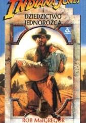 Okładka książki Indiana Jones i Dziedzictwo Jednorożca