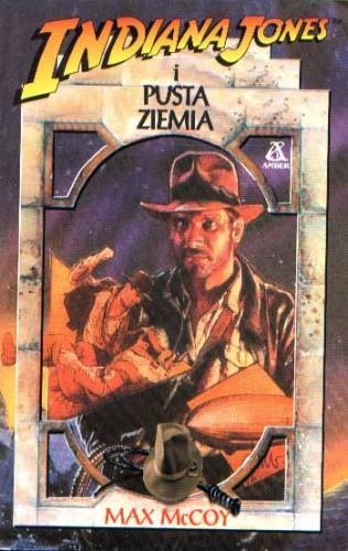 Okładka książki Indiana Jones i Pusta Ziemia Max McCoy
