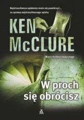 Okładka książki W proch się obrócisz Ken McClure