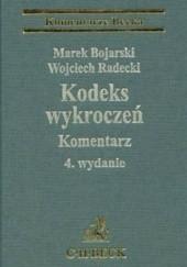 Okładka książki Kodeks wykroczeń Marek Bojarski,Wojciech Radecki