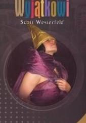 Okładka książki Wyjątkowi Scott Westerfeld