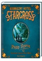 Okładka książki Kosmiczny hotel Starcross Philip Reeve