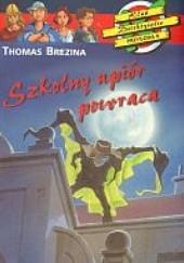 Okładka książki Szkolny upiór powraca Thomas Brezina