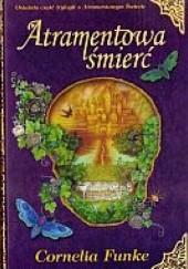 Okładka książki Atramentowa śmierć Cornelia Funke