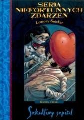 Okładka książki Szkodliwy szpital Lemony Snicket