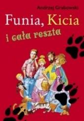 Okładka książki Funia, kicia i cała reszta Andrzej Grabowski