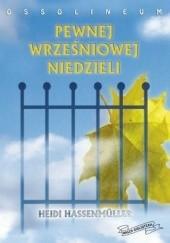 Okładka książki Pewnej wrześniowej niedzieli Heidi Hassenmüller