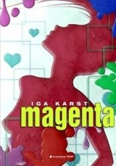 Okładka książki Magenta Iga Karst