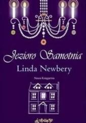 Okładka książki Jezioro Samotnia Linda Newbery