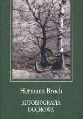 Okładka książki Autobiografia duchowa Hermann Broch