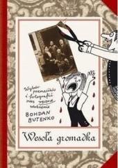 Okładka książki Wesoła gromadka Bohdan Butenko