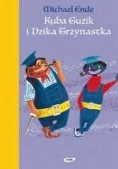 Okładka książki Kuba Guzik i Dzika Trzynastka Michael Ende