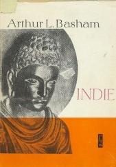 Okładka książki Indie: Od początków dziejów do podboju muzułmańskiego Arthur Llewellyn Basham