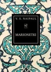 Okładka książki Marionetki V.S. Naipaul