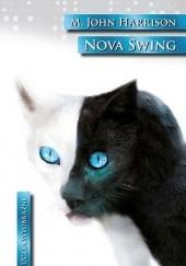 Okładka książki Nova Swing Michael John Harrison