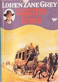 Okładka książki Lassiter kontra Sloan Zane Grey