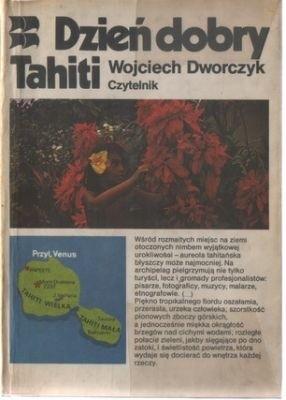 Okładka książki Dzień dobry Tahiti Wojciech Dworczyk