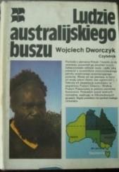 Okładka książki Ludzie australijskiego buszu Wojciech Dworczyk