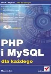 Okładka książki PHP i MySQL. Dla każdego Marcin Lis
