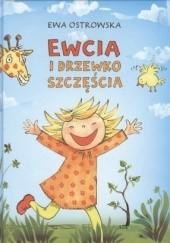 Okładka książki Ewcia i drzewko szczęścia Ewa Maria Ostrowska