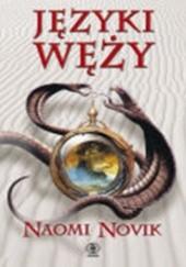 Okładka książki Języki węży Naomi Novik