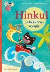 Okładka książki Hinkul na bezkociej wyspie Agnieszka Stelmaszyk