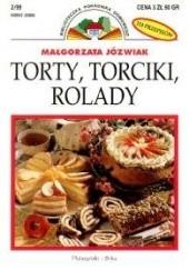 Okładka książki Torty, torciki, rolady Małgorzta Józwiak