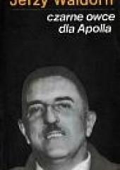 Okładka książki Czarne owce dla Apolla Jerzy Waldorff