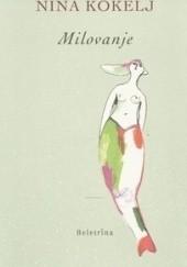 Okładka książki Milovanje Nina Kokelj
