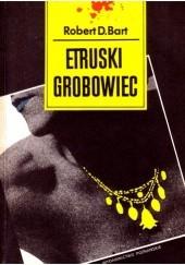 Okładka książki Etruski grobowiec Jerzy Cepik