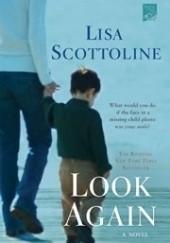 Okładka książki Look Again Lisa Scottoline