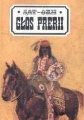 Okładka książki Głos prerii Sat-Okh