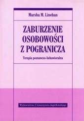Okładka książki Zaburzenie osobowości z pogranicza. Terapia poznawczo-behawioralna. Marsha Linehan