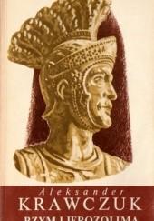 Okładka książki Rzym i Jerozolima Aleksander Krawczuk