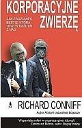 Okładka książki Korporacyjne Zwierzę Richard Conniff