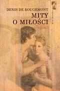 Okładka książki Mity o miłości Denis de Rougemont