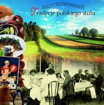 Okładka książki Tradycje polskiego stołu Barbara Ogrodowska