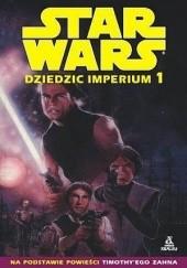 Okładka książki Dziedzic Imperium 1 Mike Baron,Olivier Vatine,Fred Blanchard