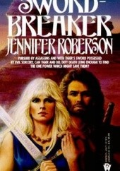 Okładka książki Sword Breaker Jennifer Roberson