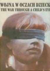Okładka książki Wojna w oczach dziecka praca zbiorowa