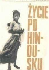 Okładka książki Życie po hindusku Janina Rubach-Kuczewska